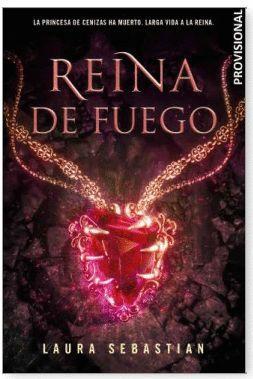 PRINCESA DE CENIZAS 3. REINA DE FUEGO
