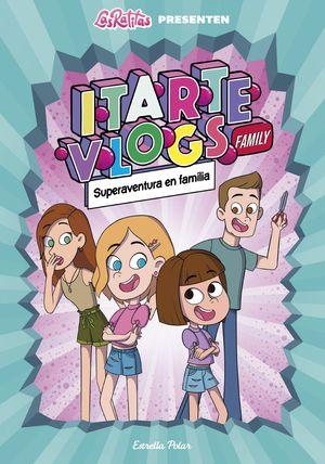 ITARTE FAMILY 1. SUPERAVENTURA EN FAMÍLIA