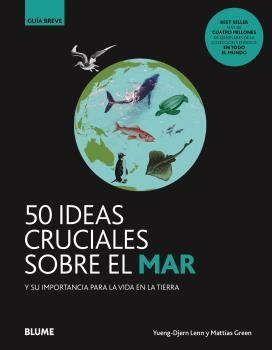 GUIA BREVE. 50 IDEAS CRUCIALES SOBRE EL MAR
