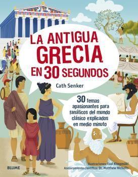 LA ANTIGUA GRECIA EN 30 SEGUNDOS