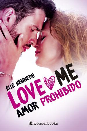 SERIE LOVE ME 1. AMOR PROHIBIDO
