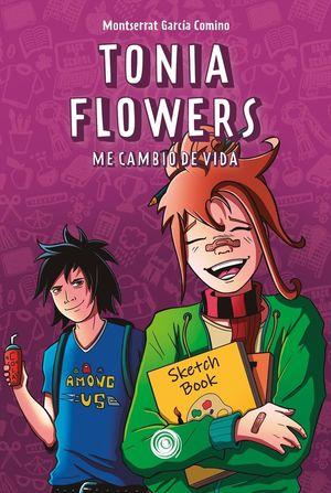 TONIA FLOWERS ME CAMBIO DE VIDA