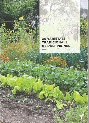 30 VARIETATS TRADICIONALS DE L'ALT PIRINEU