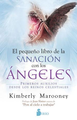 PEQUENO LIBRO DE SANACION CON LOS ANGELES