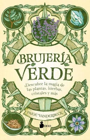 BRUJERIA VERDE DESCUBRE LA MAGIA DE LAS PLANTAS...