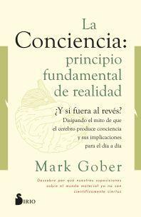 LA CONCIENCIA PRINCIPIO FUNDAMENTAL DE REALIDAD