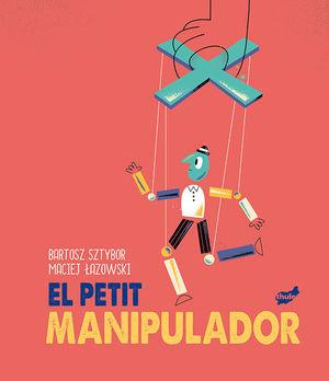 EL PETIT MANIPULADOR