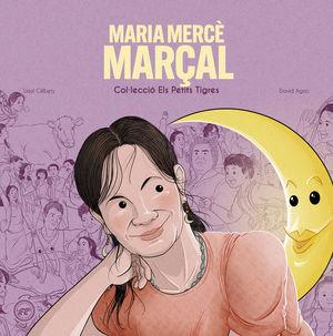 MARIA MERCÈ MARÇAL. ELS PETITS TIGRES