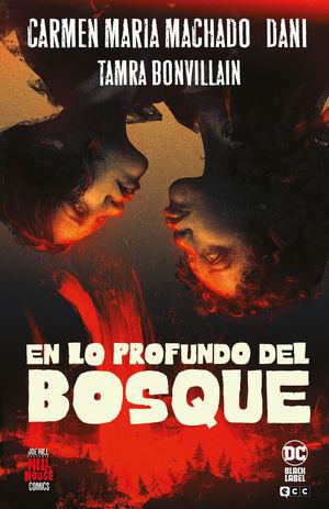 EN LO PROFUNDO DEL BOSQUE (HILL HOUSE COMICS)