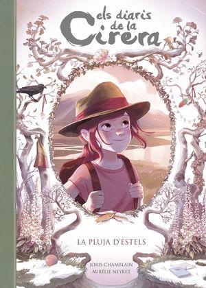 ELS DIARIS DE LA CIRERA 5. LA PLUJA D'ESTELS