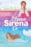 ELENA SIRENA 1. SUEÑOS DE AGUA