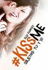 KISS ME 2. OBJETIVO: TÚ Y YO