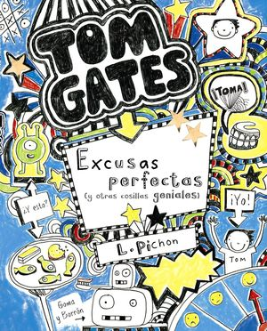 TOM GATES 2. EXCUSAS PERFECTAS (Y OTRAS COSILLAS GENIALES)