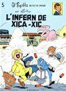 GIL PUPIL·LA. L'INFERN DE XICA-XIC