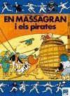 MASSAGRAN I ELS PIRATES, EN