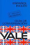 GUÍA DE CONVERSACIÓN YALE, ESPAÑOL-INGLÉS