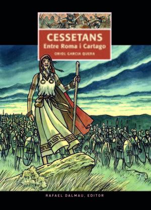 CESSETANS. ENTRE ROMA I CARTAGO