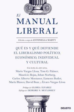 EL MANUAL LIBERAL: UNA GUÍA PARA LA LIBERTAD ECONÓMICA, POLÍTICA Y CULTURAL