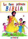 LA TEVA PRIMERA BÍBLIA