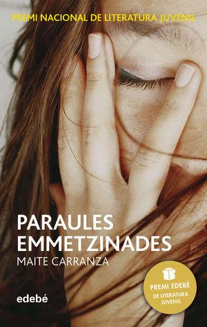 PARAULES EMMETZINADES (PREMI EDEBÉ DE LIT. JUVENIL)