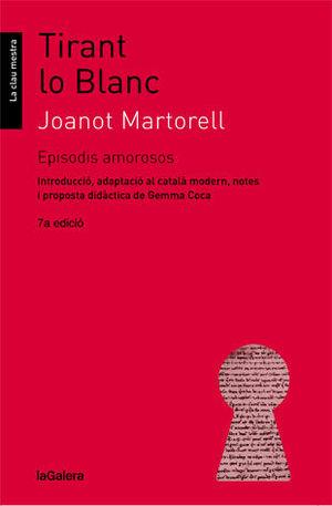 TIRANT LO BLANC. EPISODIS AMOROSOS