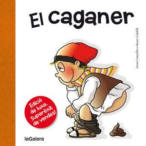 EL CAGANER. EDIC. DE LUXE (LLETRA LLIGADA)