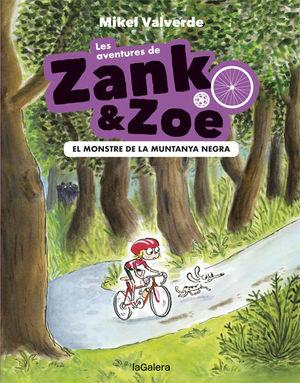 LES AVENTURES DE ZANK I ZOE 1. EL MONSTRE DE LA MUNTANYA NEGRA
