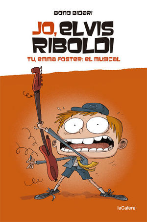 JO, ELVIS RIBOLDI. TU, EMMA FOSTER: EL MUSICAL