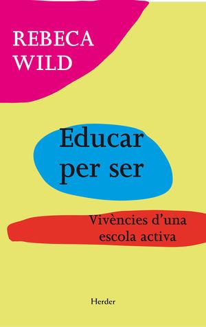 EDUCAR PER SER