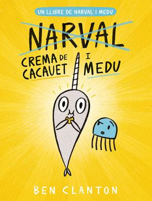 NARVAL I MEDU 4. NARVAL CREMA DE CACAUET I MEDU