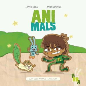 ANIMALS. CURA DELS ANIMALS I LA NATURA