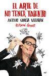 EL ARTE DE NO TENER TALENTO. REVOLUCIÓN HAMPARTE