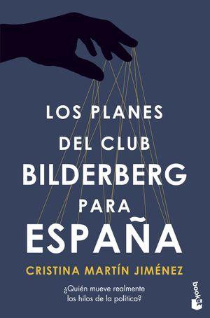 LOS PLANES DEL CLUB BILDELBERG PARA ESPAÑA