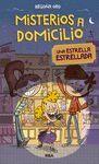 MISTERIOS A DOMICILIO 2: ESTRELLA ESTRELLADA