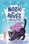 MAGIA DEL REVÉS 2. ¡PELIGRO EN EL COLE!