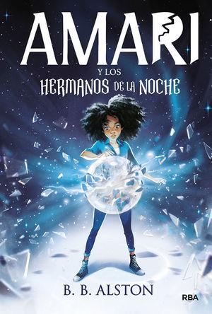 AMARI Y LOS HERMANOS DE LA NOCHE