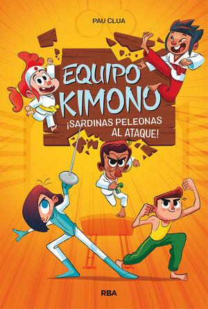 EQUIPO KIMONO 1. ¡SARDINAS PELEONAS AL ATAQUE!