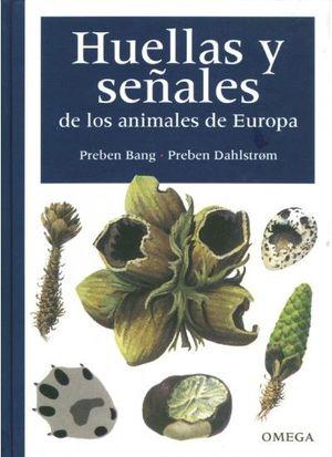 HUELLAS Y SEÑALES ANIMALES EUROPA, 4/ED.