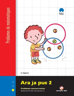 ARA JA PUC 2. QUADERN DE PROBLEMES DE MATEMÀTIQUES - CICLE INICIAL