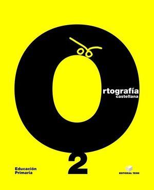 ORTOGRAFÍA CASTELLANA, EDUCACIÓN PRIMARIA. CUADERNO 2