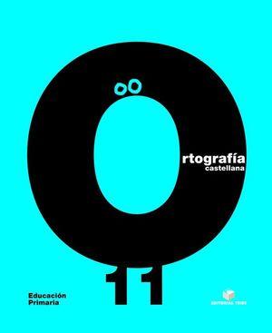 ORTOGRAFIA CASTELLANA C.11 EPO