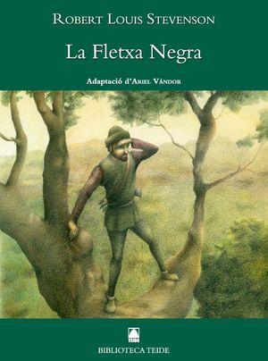 BIBLIOTECA TEIDE 044 - LA FLETXA NEGRA -R. L. STEVENSON-