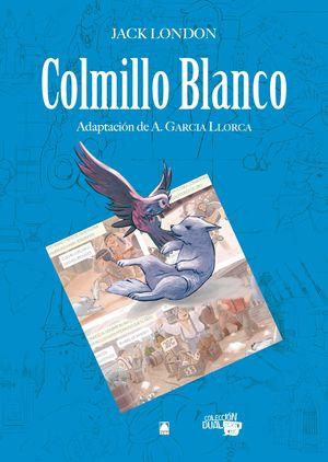 COLECCIÓN DUAL 001. COLMILLO BLANCO -JACK LONDON-