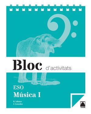 BLOC D'ACTIVITATS. MÚSICA I ESO