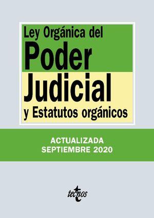 LEY ORGÁNICA DEL PODER JUDICIAL Y ESTATUTOS ORGANICOS (ACTUALIZADA 09/2020)