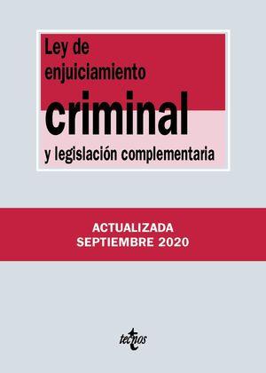 LEY DE ENJUICIAMIENTO CRIMINAL Y LEGISLACIÓN COMPLEMENTARIA (ACTUALIZADA 09/2020)