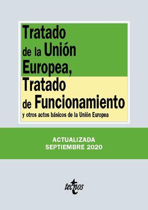 TRATADO DE LA UNIÓN EUROPEA, TRATADO DE FUNCIONAMIENTO Y OTROS ACTOS BASICOS DE LA UNION EUROPEA