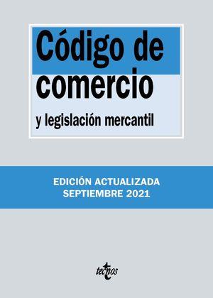 CODIGO DE COMERCIO Y LEGISLACION MERCANTIL  (EDICION ACTUALIZADA SEPT. 2021)