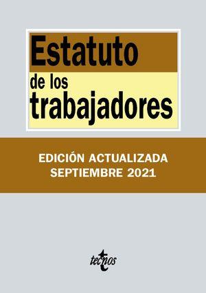 ESTATUTO DE LOS TRABAJADORES  (EDICION ACTUALIZADA SEPT. 2021)