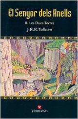 EL SENYOR DELS ANELLS II. LES DUES TORRES